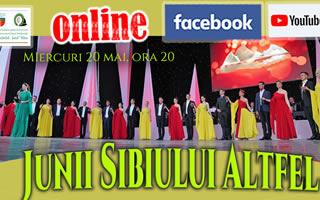 """Spectacolul extraordinar """"Junii Sibiului Altfel"""" cuprins în proiectul cultural online #Împreună"""
